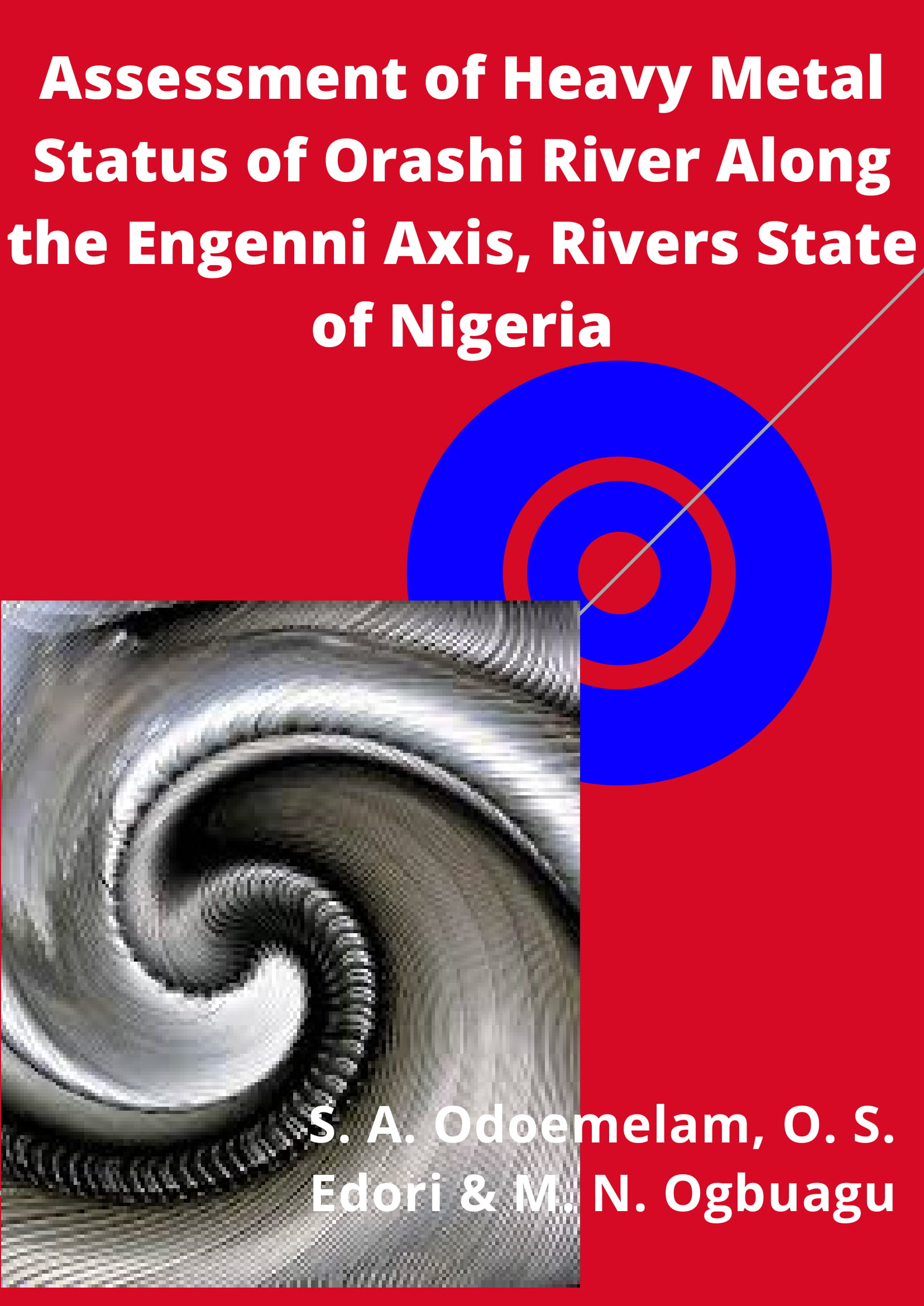 Assessment of Heavy Metal Status of Orashi River Along the Engenni Axis, Rivers State of Nigeria  image